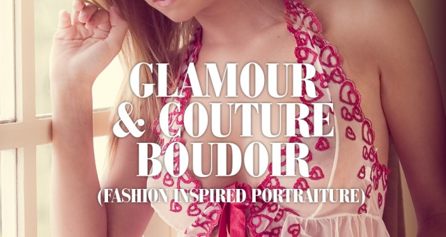 Modern Glamour & Couture Boudoir